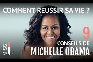 Les 09 conseils de réussite de Michelle Obama...