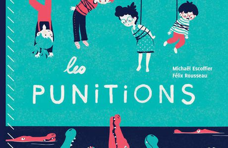 Les punitions : livre-cd de Michael Escoffier, Illus. Félix Rousseau