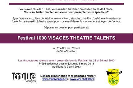 Vous résidez en Île de France, vous souhaitez monter sur scène présenter votre spectacle : Festival 1 000 visages