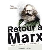 Retour à Marx / Yvon Quiniou - Blog de Jean-Claude Grosse