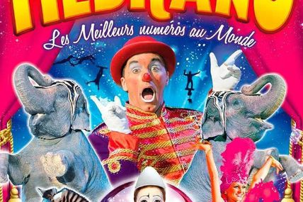 Metz FANTASTIQUE le Festival international du cirque Medrano du 23 au 25 août  2019