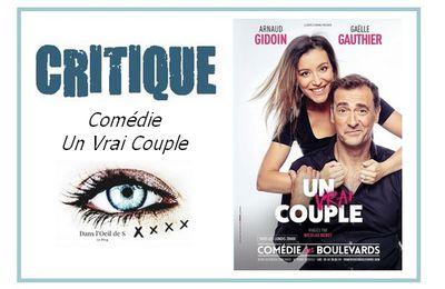 👁️ Critique Comédie - Un Vrai Couple