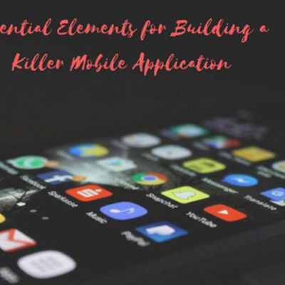 Key Steps to Building a Mobile App - How To Develop Application