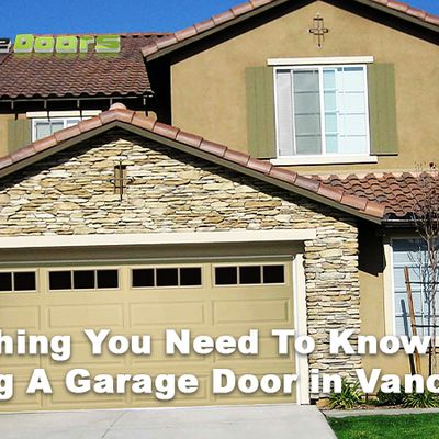 Everything You Need To Know Before Buying A Garage Door in Vancouver