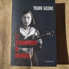 Le stradivarius de Goebbels par Yoann Iacono