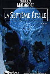 LA SEPTIEME ETOILE (Les Chroniques pourpres tome 2) d'Alexandre Malagoli