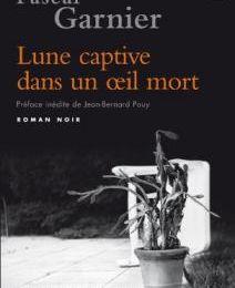 Pascal Garnier - Lune captive dans un oeil mort (2009)