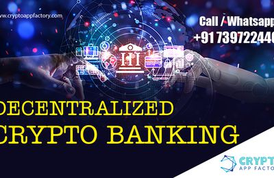 Decentralized Crypto Banking-Crypto App Factory