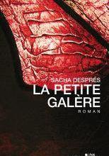La petite galère - Sacha Després