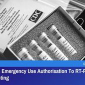 CDC Revokes Emergency Use Authorisation to RT-PCR for COVID-19 Testing