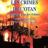 Les crimes de l'OTAN - Plaidoyer pour les victimes : un livre de Ghislain Dubois