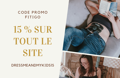 Code promo Fitigo DRESSMEANDMYKIDS15 = 15 % de réduction
