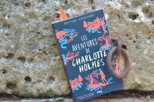 """""""les aventures de Charlotte Holmes"""" de Brittany Cavallaro"""