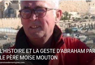 L'HISTOIRE ET LA GESTE D'ABRAHAM PAR LE PÈRE MOISE MOUTON