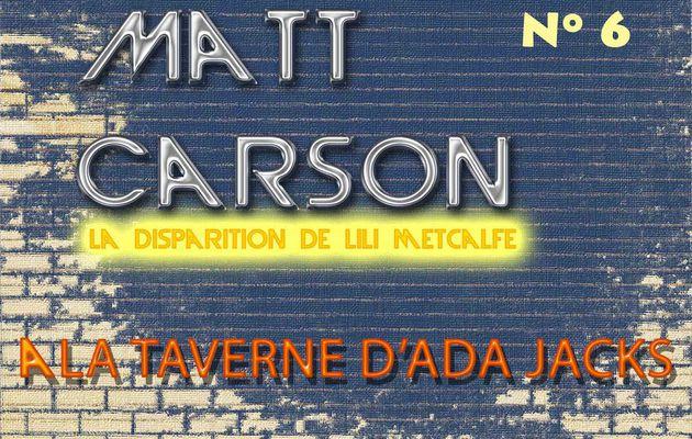 Matt Carson - Saison 2 Episode 6