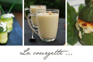Cuisiner la Courgette ... tout simplement