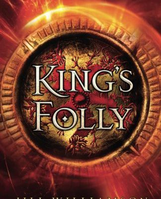 Online Reading King's Folly (The Kinsman Chronicles) from Jill Williamson