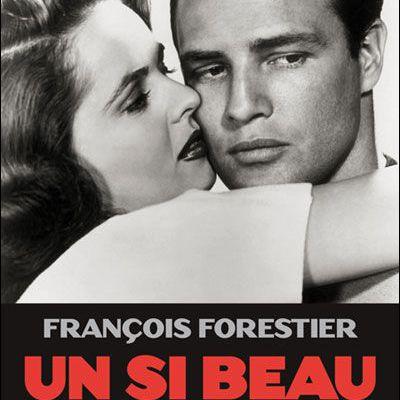 Malon Brando. Un si beau monstre, le livre de François Forestier.