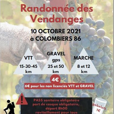 DIMANCHE 10 OCTOBRE 2021 / RANDONNEES DES VENDANGES COLOMBIERS 86