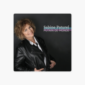 Putain de monde - Single par Sabine Paturel
