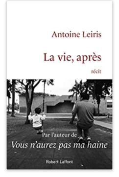 Livre : La vie d'après, le récit poignant d'Antoine Leiris