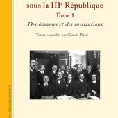 LE SPORT FRANÇAIS SOUS LA IIIE RÉPUBLIQUE - Tome 1 - Des hommes et des institutions - Textes recueillis par Claude Piard - livre, ebook, epub