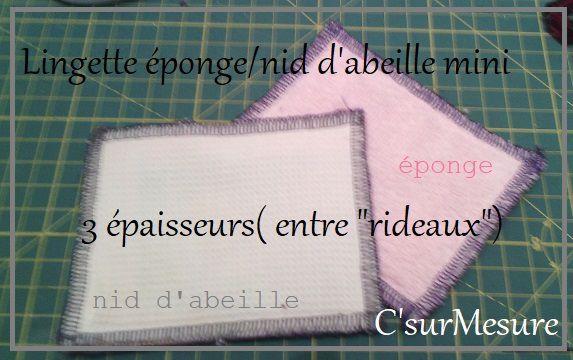 éponge/rideau/nid d'abeille (mini) : 3 épaisseurs, lingette carré surfilé.