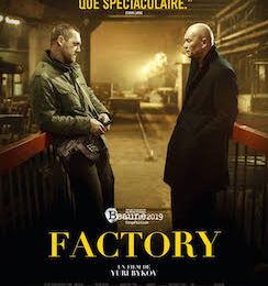 """Factory"" film de Youri Bykov"