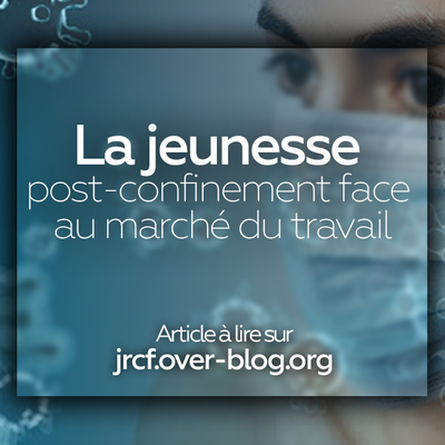 La jeunesse post-confinement face au marché du travail