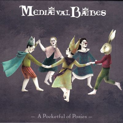 "Mediaeval Baebes  ""A Pocketful of Posies"""