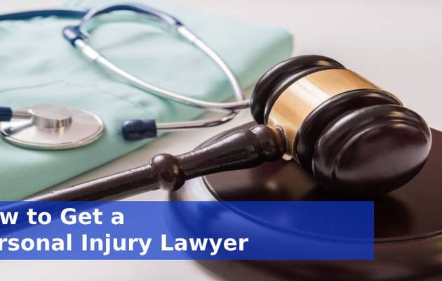 How to Get a Personal Injury Lawyer