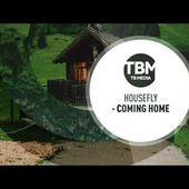Housefly - Coming Home (Official)