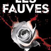LES FAUVES - Ingrid DESJOURS