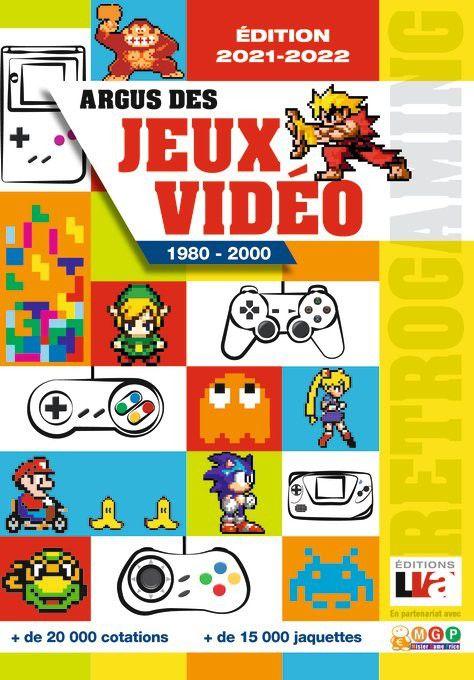 [REVUE LIVRE GAMING] ARGUS DES JEUX VIDEO RETROGAMING 1980-2000 Edition 2021-2022 aux éditions LVA