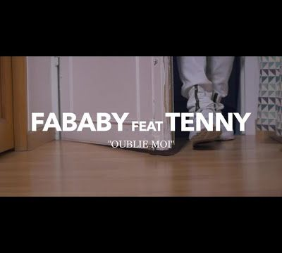 Fababy Ft. Tenny - Oublie Moi; Lyrics, Paroles, Traduction, (Clip Officiel) | Worldzik
