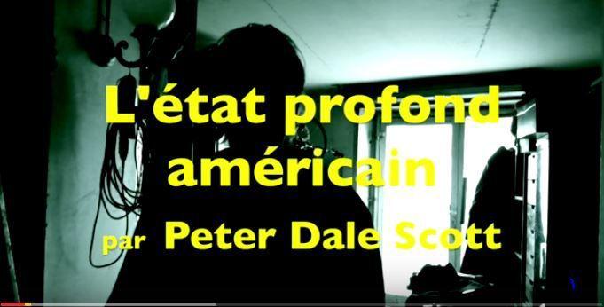 #Vidéo / L'Etat profond américain, Peter Dale Scott (lecture Protche #CaveDu18)
