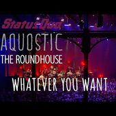 """Status Quo 'WHATEVER YOU WANT' from """"Aquostic! Live At The Roundhouse"""" OUT APRIL 10th"""