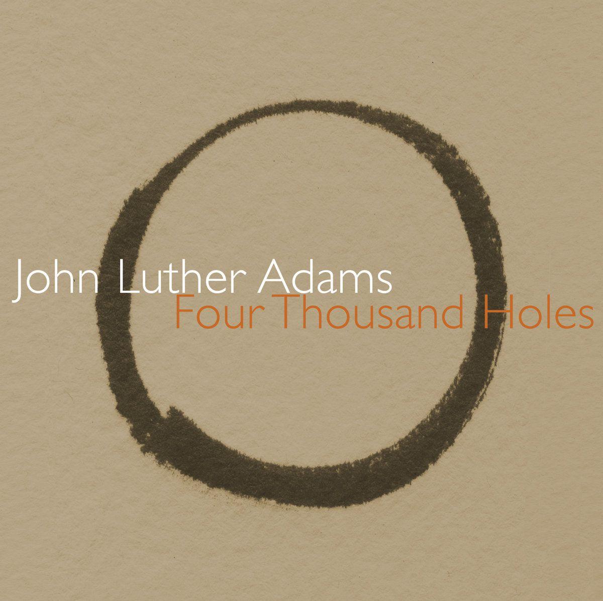 John Luther Adams - Four Thousand Holes