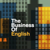 The Business of English Episode Fifteen: Until Next Time