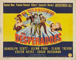 Les desperados  ( The desperadoes )