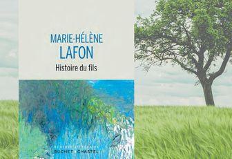 Marie-Hélène Lafon : Histoire du Fils