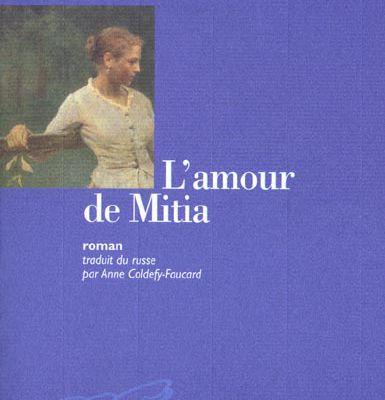 """""""L'Amour de Mitia"""" d'Ivan Bounine"""