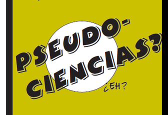 PSEUDOCIENCIAS ¿QUÉ SON?-En comic