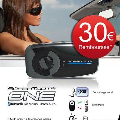 Promo : 30 euros remboursés sur le Kit Mains Libres Supertooth