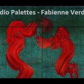 Radio palettes - Fabienne Verdier