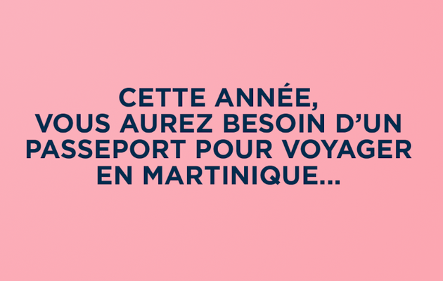 Quand la Martinique crée son premier passeport...