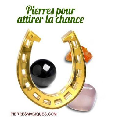 Pierres pour attirer la chance