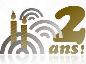 Notre Blog a 2 ans ...  Bonne Visite !!