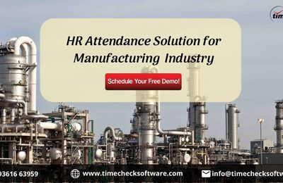 Time & Attendance Solutions for Manufacturing & Engineering Industry