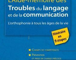 Livres - L'aide-mémoire des Troubles du langage et de la communication
